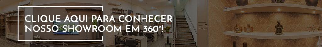 Clique aqui para conhecer nosso showroom em 360°!
